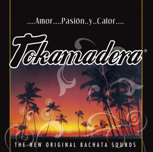 Tokamadera Original Bachata Sounds